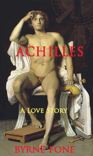 Achilles: A love story, by Byrne Fone (2/5)
