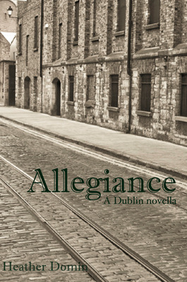Allegiance: A Dublin Novella, byHeather Domin (3/6)