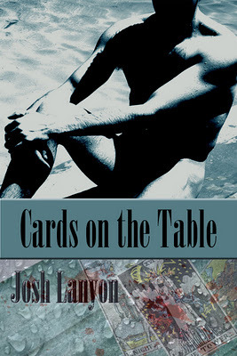 Cards On The Table, by Josh Lanyon (2/6)