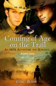 Presenting the revised cover for my forthcoming novel: ComiNG of Age on the Trail - PART ONE.