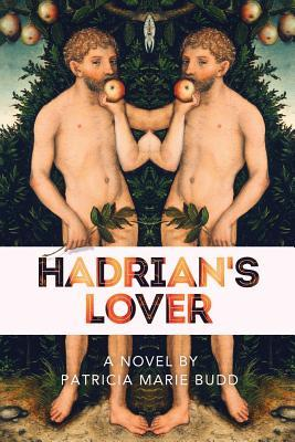Hadrian's Lover, by Patricia Marie Budd (3/6)